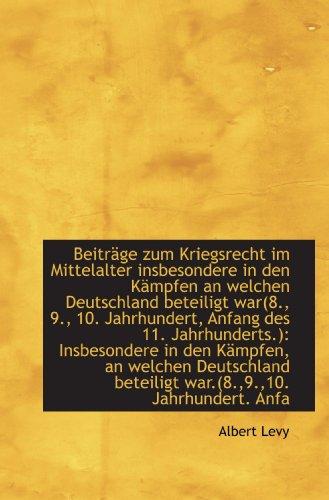 9781113393302: Beiträge zum Kriegsrecht im Mittelalter insbesondere in den Kämpfen an welchen Deutschland beteiligt