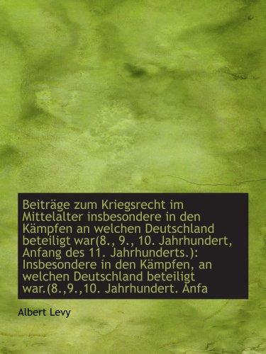 9781113393326: Beiträge zum Kriegsrecht im Mittelalter insbesondere in den Kämpfen an welchen Deutschland beteiligt