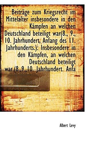 9781113393333: Beiträge zum Kriegsrecht im Mittelalter insbesondere in den Kämpfen an welchen Deutschland beteiligt