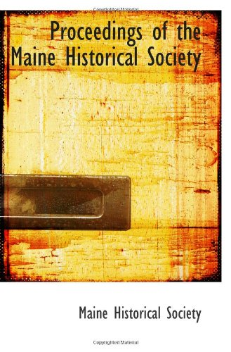 9781113416544: Proceedings of the Maine Historical Society