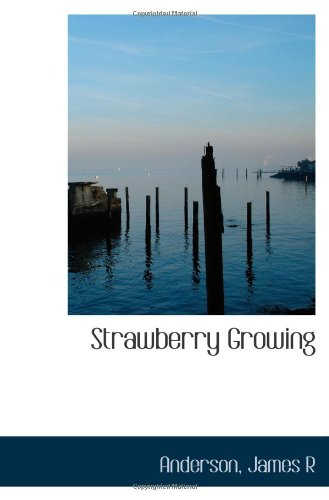 9781113421340: Strawberry Growing