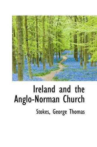 9781113433206: Ireland and the Anglo-Norman Church