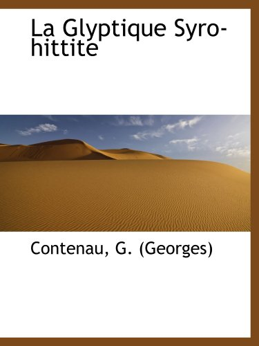 9781113438676: La Glyptique Syro-hittite