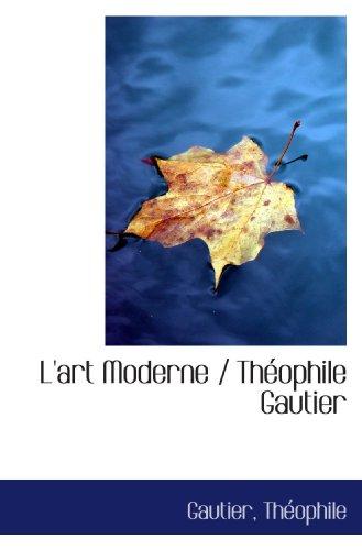 9781113439338: L'art Moderne / Théophile Gautier