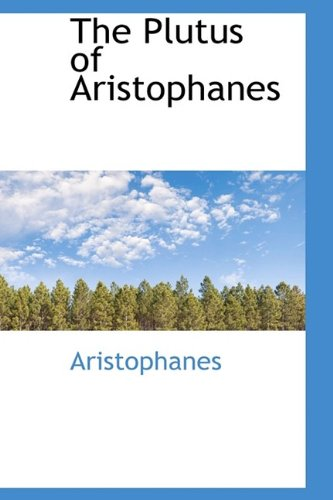 9781113452085: The Plutus of Aristophanes