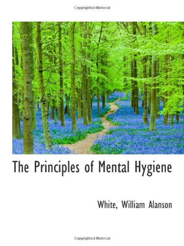 9781113455901: The Principles of Mental Hygiene