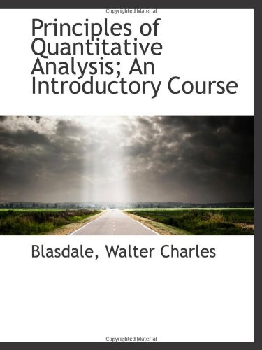 9781113456021: Principles of Quantitative Analysis; An Introductory Course