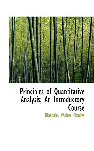 9781113456052: Principles of Quantitative Analysis; An Introductory Course