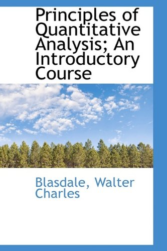 9781113456083: Principles of Quantitative Analysis; An Introductory Course