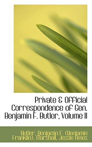 9781113456526: Private & Official Correspondence of Gen. Benjamin F. Butler, Volume II