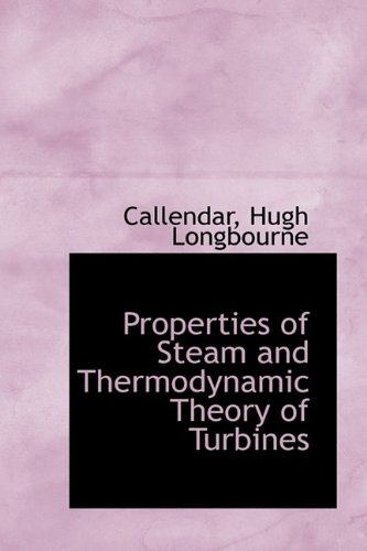 9781113457387: Properties of Steam and Thermodynamic Theory of Turbines