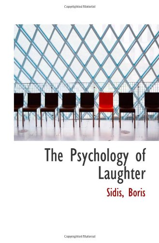 9781113458063: The Psychology of Laughter