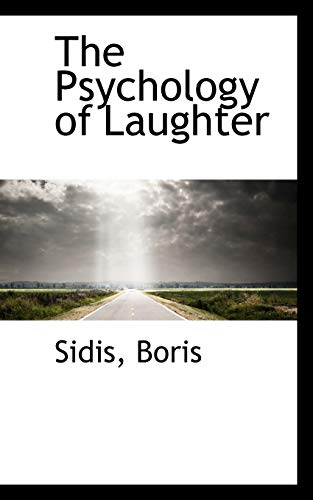 9781113458124: The Psychology of Laughter