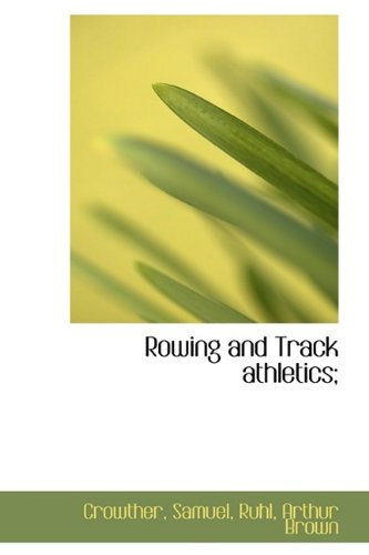 9781113464620: Rowing and Track athletics;