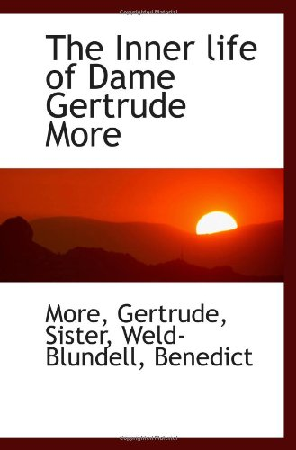 9781113478221: The Inner life of Dame Gertrude More