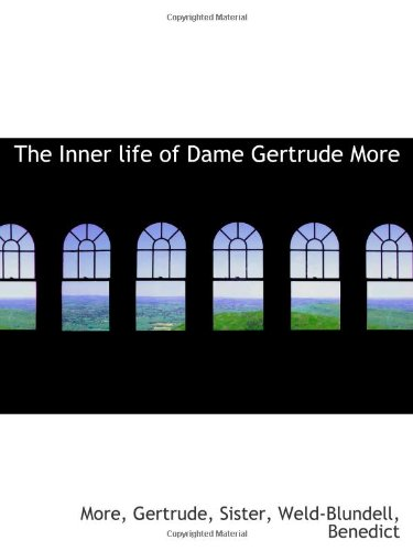 9781113478238: The Inner life of Dame Gertrude More