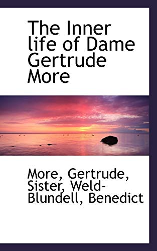 9781113478252: The Inner life of Dame Gertrude More