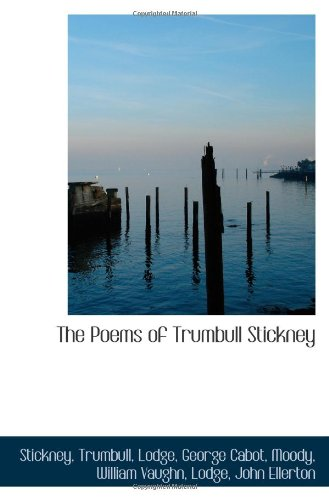 9781113486868: The Poems of Trumbull Stickney