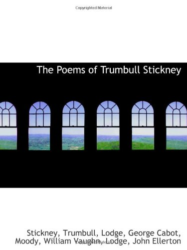 9781113486882: The Poems of Trumbull Stickney