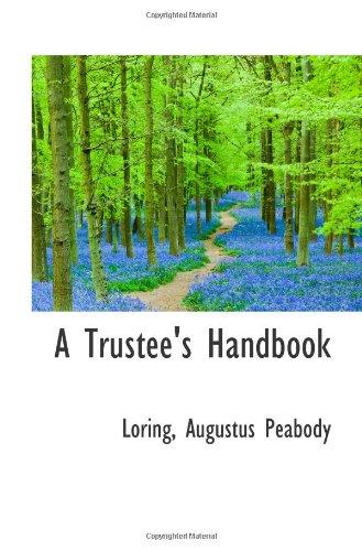 9781113486929: A Trustee's Handbook