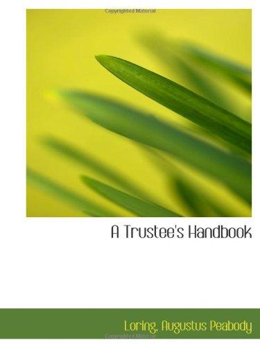 9781113486936: A Trustee's Handbook