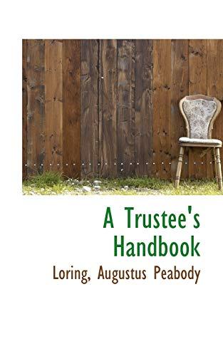 9781113486950: A Trustee's Handbook