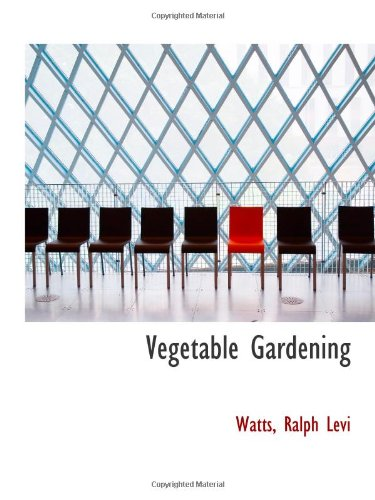 9781113491534: Vegetable Gardening