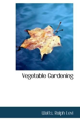 9781113491589: Vegetable Gardening