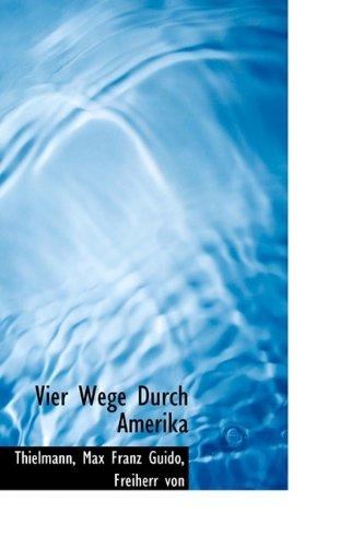 9781113492159: Vier Wege Durch Amerika