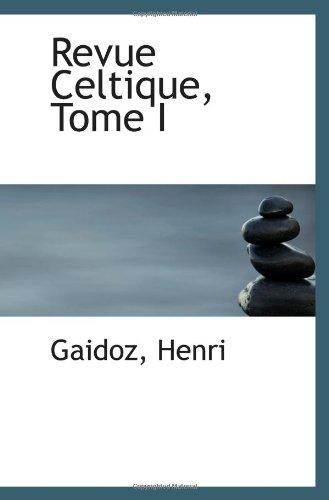 9781113501820: Revue Celtique, Tome I