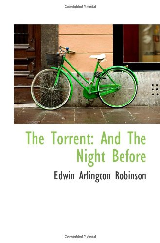 9781113502568: The Torrent: And The Night Before