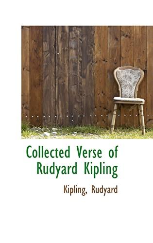 Collected Verse of Rudyard Kipling: Rudyard, Kipling