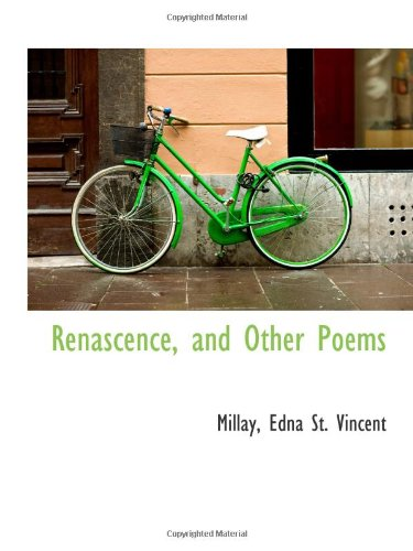 9781113524034: Renascence, and Other Poems