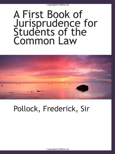 9781113540997: A First Book of Jurisprudence for Students of the Common Law