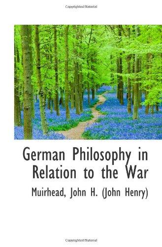 9781113542809: German Philosophy in Relation to the War