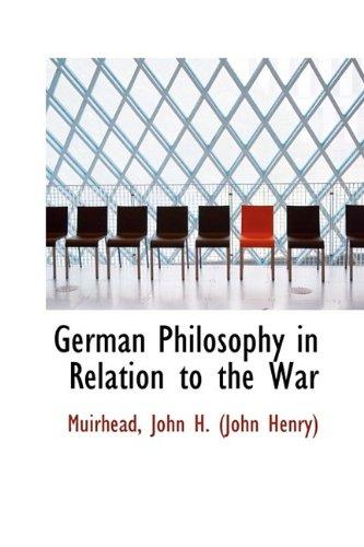 9781113542861: German Philosophy in Relation to the War