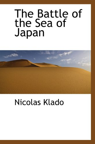 The Battle of the Sea of Japan: Nicolas Klado
