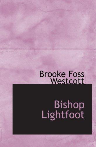 9781113627100: Bishop Lightfoot