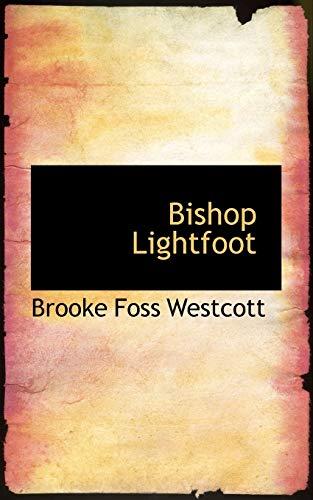 9781113627124: Bishop Lightfoot