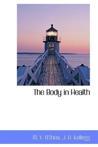 The Body in Health (Hardback): M V O