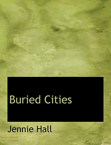 9781113637130: Buried Cities