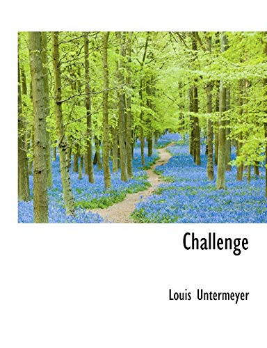 Challenge (111364740X) by Louis Untermeyer