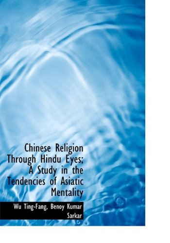 9781113652140: Chinese Religion Through Hindu Eyes; A Study in the Tendencies of Asiatic Mentality