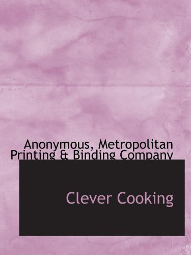 9781113657817: Clever Cooking
