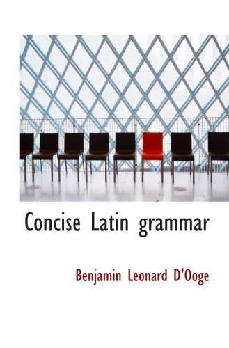 9781113665669: Concise Latin grammar