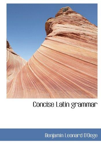 9781113665751: Concise Latin grammar