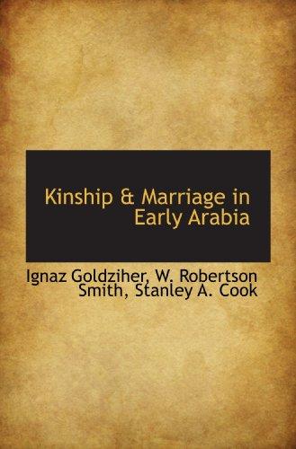 9781113673756: Kinship & Marriage in Early Arabia