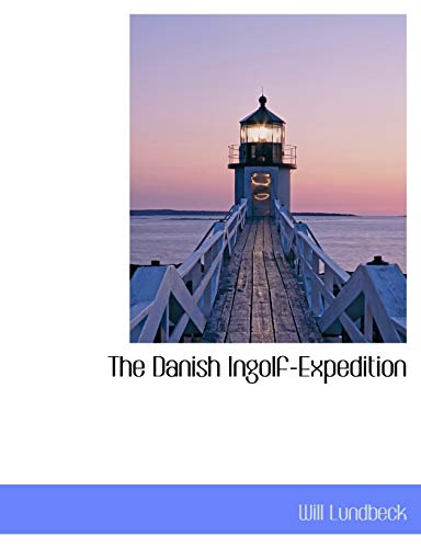 The Danish Ingolf-Expedition: Lundbeck, Will
