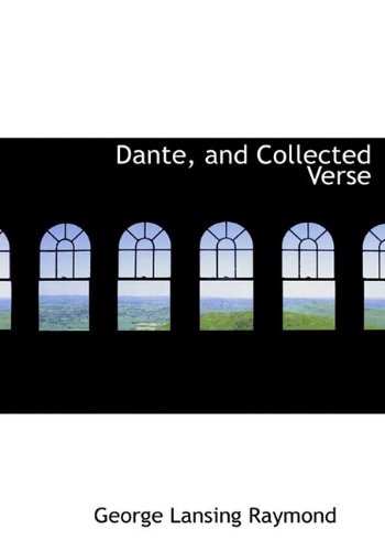 9781113676290: Dante, and Collected Verse