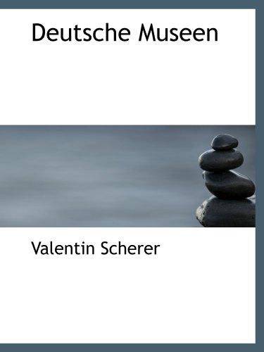 9781113681744: Deutsche Museen (German Edition)